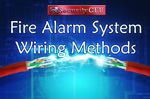 NICET Level I: Fire Alarm System Wiring Methods