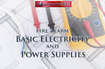 NICET Level II: Fire Alarm System Basic Electricity and Power Supplies