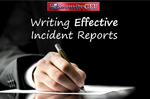 Writing Effective Incident Reports