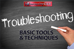 Troubleshooting: Basic Tools and Techniques