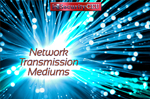 IP Networking - Network Transmission Mediums
